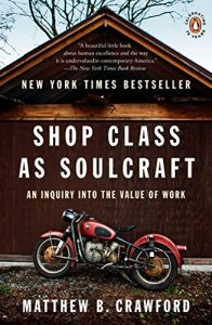 Shop Class as Soulcraft book summary