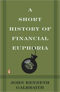 A Short History of Financial Euphoria  book summary