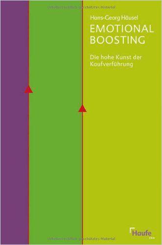 Emotional Boosting (Haufe Fachbuch)