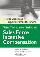 The Complete Guide to Sales Force Incentive Compensation book summary