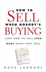How To Sell When Nobody's Buying book summary