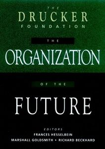 The Organization of the Future book summary