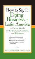 How to Say It: Doing Business in Latin America book summary