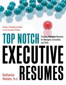 Top Notch Executive Resumes book summary