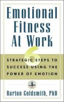 Emotional Fitness at Work book summary