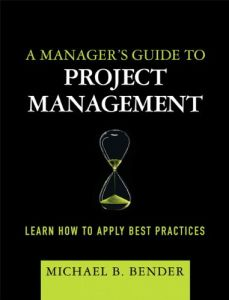 A Manager's Guide to Project Management book summary