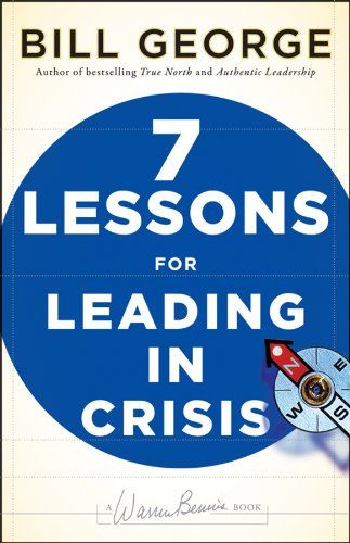 Image of: Seven Lessons for Leading in Crisis