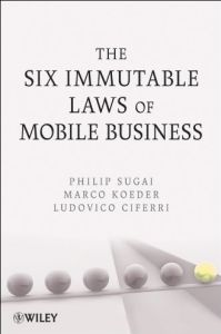 The Six Immutable Laws of Mobile Business book summary