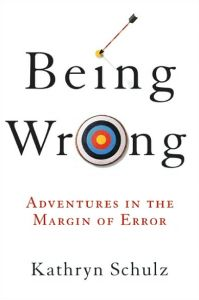 Being Wrong book summary