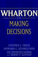 Wharton on Making Decisions book summary