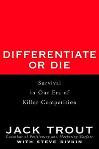 Differentiate or Die book summary