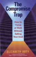 The Compromise Trap book summary