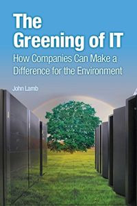 The Greening of IT book summary