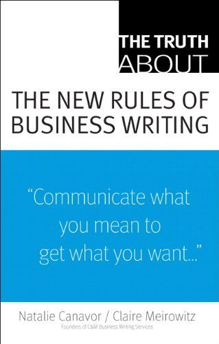 Image of: The Truth About the New Rules of Business Writing