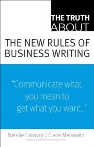 The Truth About the New Rules of Business Writing book summary