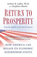 Return to Prosperity book summary