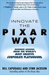 Innovate the Pixar Way book summary