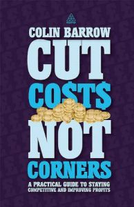 Cut Costs Not Corners book summary