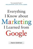 Everything I Know About Marketing I Learned From Google book summary