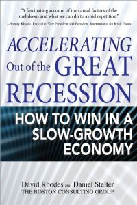 Accelerating Out of the Great Recession book summary