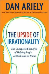 The Upside of Irrationality book summary