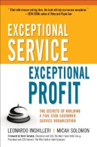 Exceptional Service, Exceptional Profit book summary