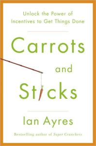 Carrots and Sticks book summary