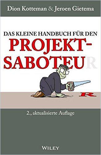 Image of: Das kleine Handbuch für den Projektsaboteur