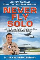 Never Fly Solo book summary