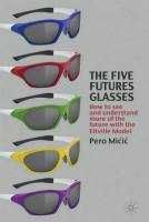 The Five Futures Glasses book summary