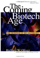 The Coming Biotech Age book summary