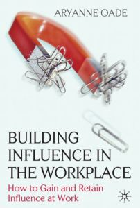 Building Influence in the Workplace book summary