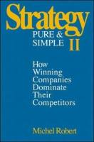 Strategy Pure & Simple II book summary