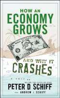 How an Economy Grows and Why It Crashes book summary