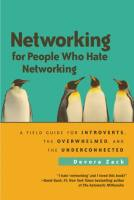 Networking for People Who Hate Networking book summary