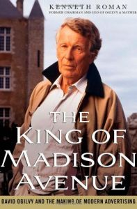 The King of Madison Avenue book summary
