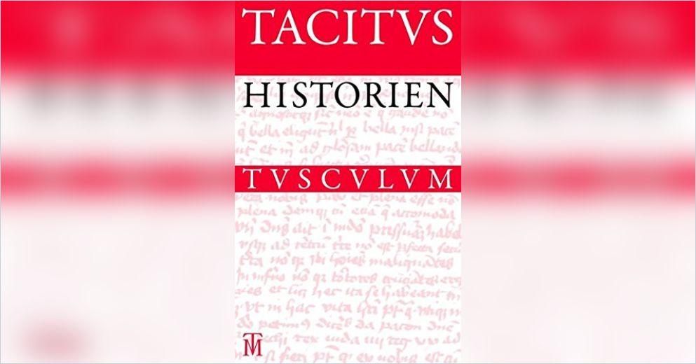 Historien Von Cornelius Tacitus Gratis Zusammenfassung