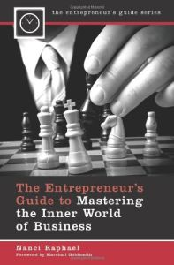 The Entrepreneur's Guide to Mastering the Inner World of Business book summary