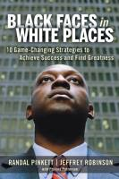 Black Faces in White Places book summary