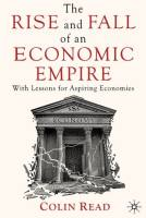 The Rise and Fall of an Economic Empire book summary