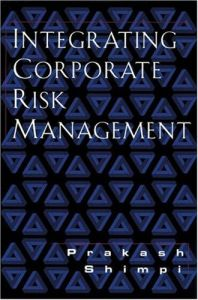 Integrating Corporate Risk Management book summary