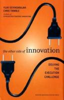 The Other Side of Innovation book summary