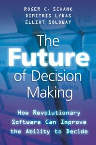 The Future of Decision Making book summary