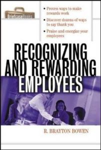 Recognizing and Rewarding Employees book summary