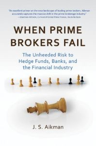 When Prime Brokers Fail book summary