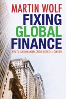 Fixing Global Finance book summary