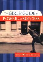 The Girl's Guide to Power and Success book summary