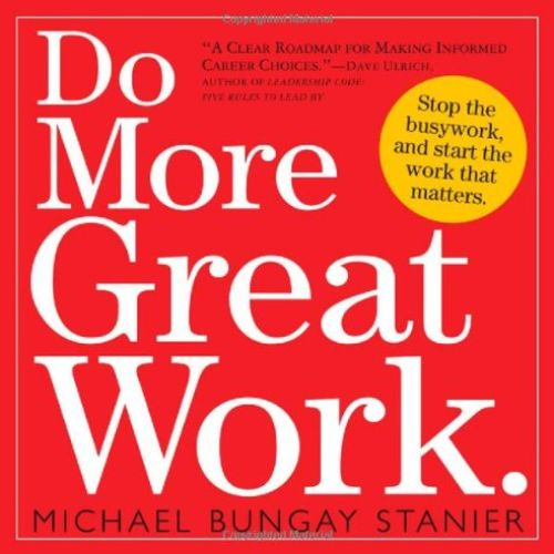 Image of: Do More Great Work