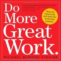 Do More Great Work book summary