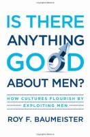 Is There Anything Good About Men? book summary